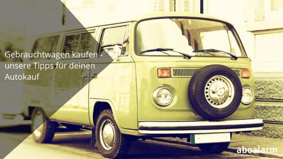 gebrauchtwagen kaufen unsere tipps f r deinen autokauf. Black Bedroom Furniture Sets. Home Design Ideas