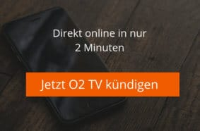 Jetzt O2 TV kündigen