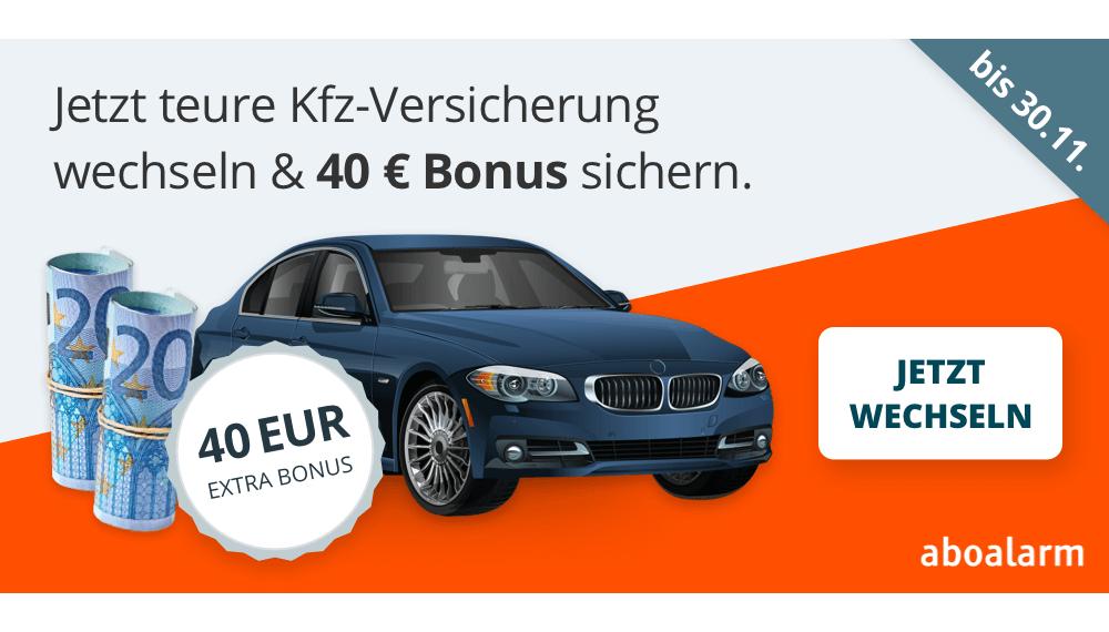 KFZ-Versicherung kündigen und 40 Euro Bonus erhalten bis 30.11.21